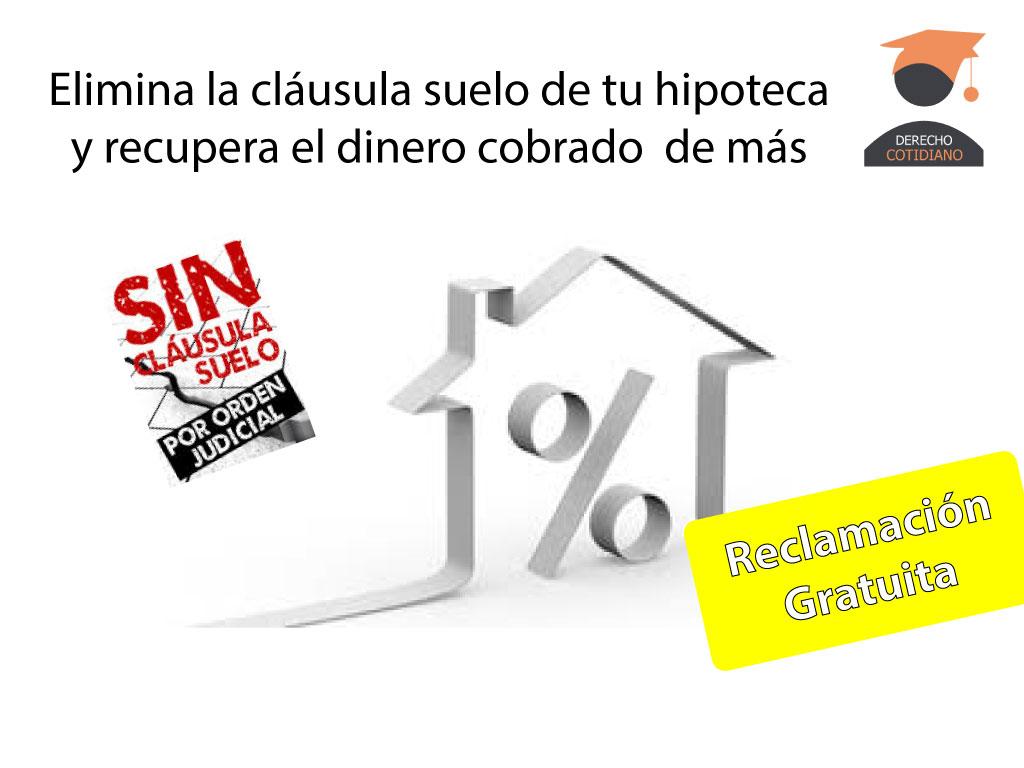 Retroactividad en las cl usulas suelo dyr abogados dyr for Reclamacion hipoteca suelo